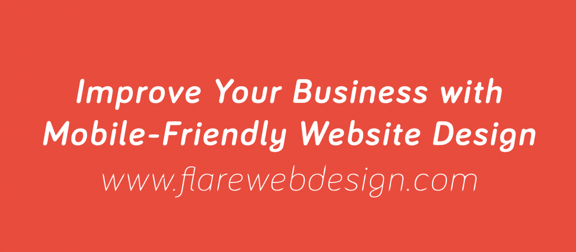 Flare-Web-Design-Improve-Your-Business-with-Mobile-Friendly-Website Design-Michigan-4_2018